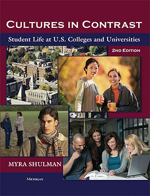 Cultures in Contrast By Shulman, Myra