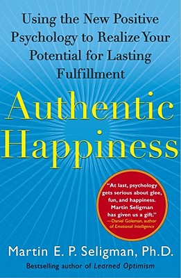 Authentic Happiness By Seligman, Martin E. P.