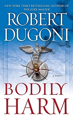 Bodily Harm By Dugoni, Robert